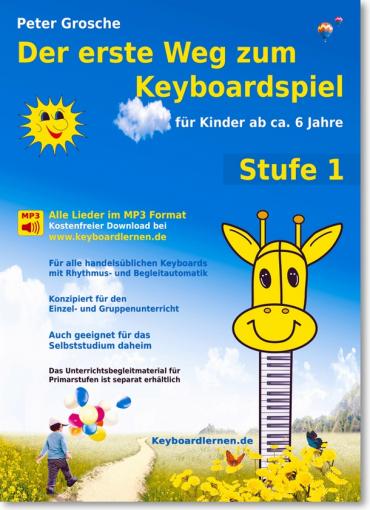 Der erste Weg zum Keyboardspiel - Stufe 1